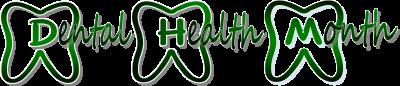 APRIL DENTAL HEALTH MONTH